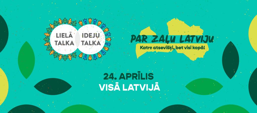 Lielā Talka un VARAM aicina kopīgi sakopt Latviju 24. aprīlī